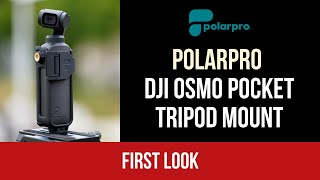 Polar Pro DJI Osmo Pocket Tripod Mount | First Look
