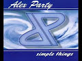 Alex Party de 'Simple Things'