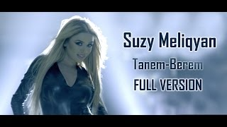 Suzy Meliqyan - Tanem-Berem // Official Music Video // Full HD