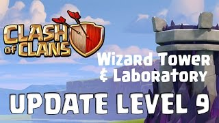 Clash of Clans Update Sneak Peek | Wizard Tower Level 9