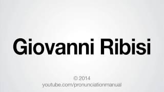 How to Pronounce Giovanni Ribisi