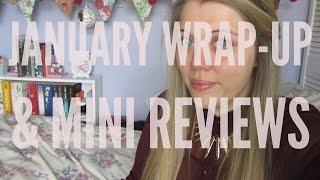 January Wrap-Up & Mini Reviews | 2015