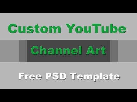 Customize YouTube One Channel - Change Your YouTube Channel Art (Banner) - Template