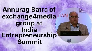 Annurag Batra of exchange4media group