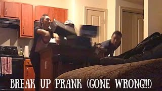 BREAK UP PRANK ON GF GONE WRONG GONE VIOLENT