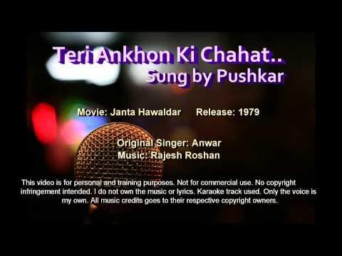 Teri Ankhon Ki Chahat - Pushkar
