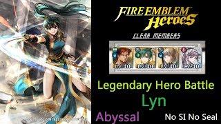 Legendary Hero Battle - Lyn (Abyssal, No SI No Seal)