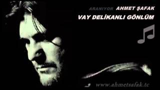 Ahmet afak  Vay  Delikanl Gnlm