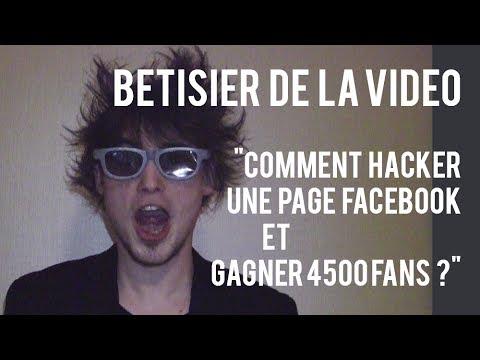 Bêtisier «Comment hacker une page Facebook et gagner 4500 fans ?»