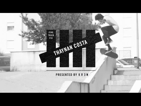 5 Trick Fix presented by KR3W: Thaynan Costa – TransWorld SKATEboarding