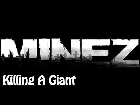 MineZ With Doc and Subs : Killing A Giant
