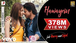 Hawayein  Official Lyric Video  Anushka  Shah Rukh