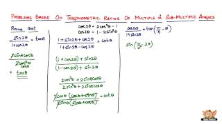 Solve problems based on Trigonometric Ratios of Multiple and Submultiple Angles ? -- Vol. 1/11