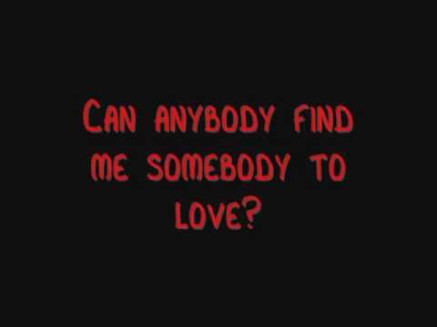 Somebody To Love-Queen (With Lyrics)