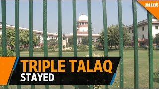 SC stays triple talaq