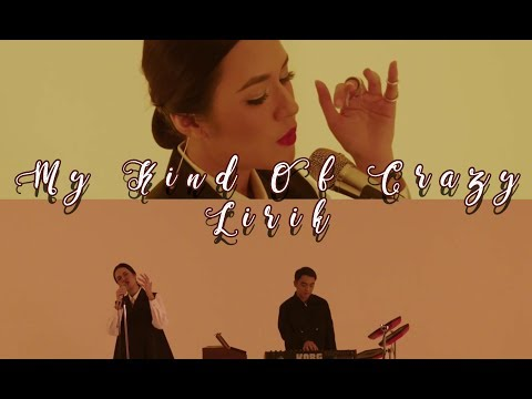 Raisa Dan Dipha Barus - My Kind Of Crazy (Lirik)