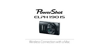 PowerShot Elph 190 IS - Wireless Connection with a Mac