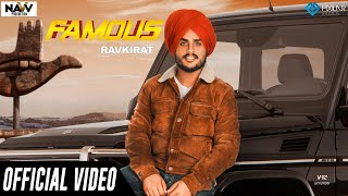 Famous (Official Video) | Ravkirat | Navv Production | New Punjabi Song 2019 | Latest Punjabi Song
