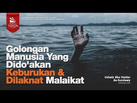 Golongan Manusia yang Dido'akan Keburukan & Dilaknat Malaikat (Al-Asma' Al-Husna) #11