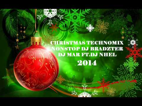 Christmas Technomix Nonstop Dj Bradzter,dj Mar Ft.dj Nhel 2014 video