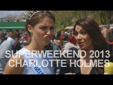 SuperWeekend 2013: Charlotte Holmes/Miss England 2012 Interview