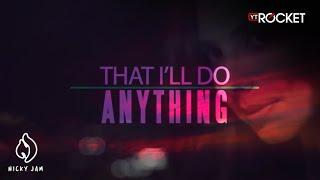 24. Nicky Jam - With You Tonight ( Hasta El Amanecer ) | Video Lyric