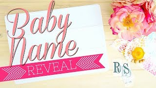Official Baby Name Reveal