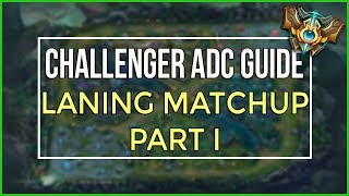 Challenger ADC's Guide to Lane Matchups Pt. 1: Trade vs Catch