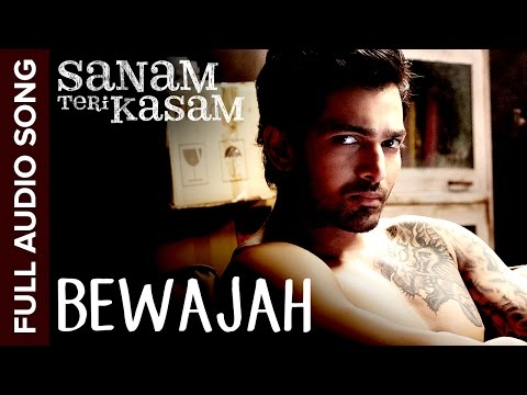 Bewajah | Full Audio Song | Sanam Teri Kasam | Harshvardhan, Mawra | Himesh Reshammiya