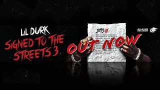Lil Durk - Play With Us Feat. Kevin Gates (Signed to the Streets 3)