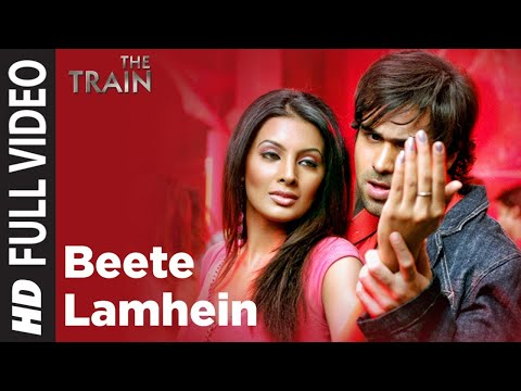 Beete Lamhe Full Song | The Train | Emraan Hashmi