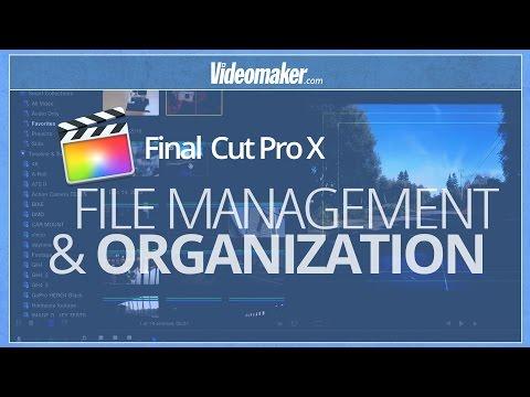 Final Cut Pro X Essentials - File Management and Organization