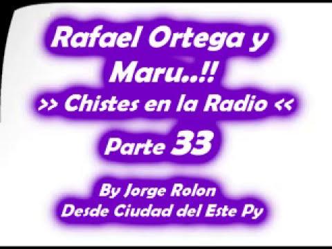 33 El Cabezon - Rafael Ortega el Profe y Maru - Chiste en la Radio en Guarani - Parte 33