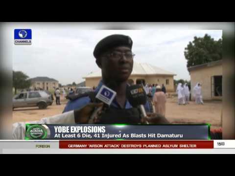 News Across Nigeria: Yobe Police Confirms Bomb Explosions In Damaturu