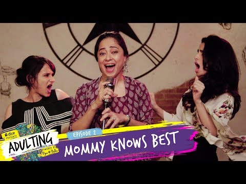 Dice Media | Adulting | Web Series | S01E02 - Mommy Knows Best thumbnail