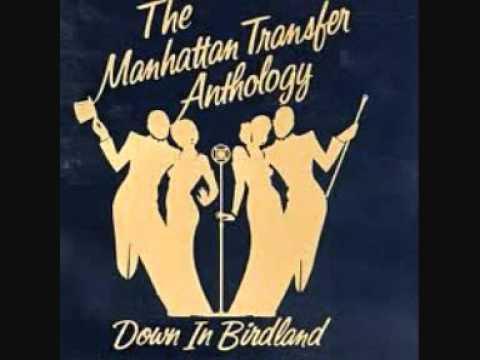 Manhattan Transfer - Birdland