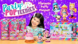 NEW PARTY POPTEENIES! POPTASTIC PARTY PLAYSET + DOUBLE SURPRISE POPPER PARTY POP TEENIES TOY OPENING