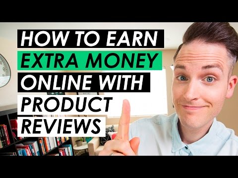 How to Earn Extra Money Online Reviewing Products — 3 Tips