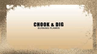 Chook & Dig by Burning Flames