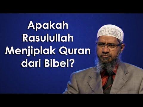 Apakah Al-Qur'an Menjiplak Dari Bibel? | Dr. Zakir Naik
