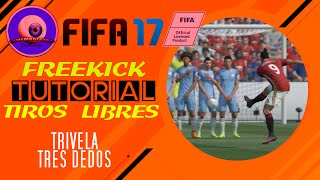 ✅ FIFA 17 - TUTORIAL DE TIROS LIBRES * TRIVELA / 3 DEDOS by Remembber1977