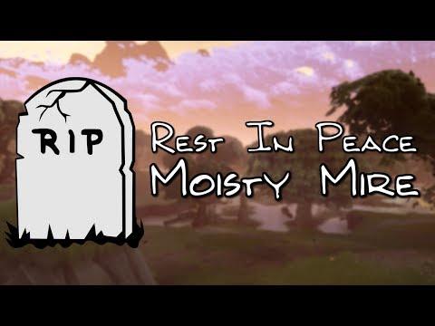 RIP Moisty Mire...