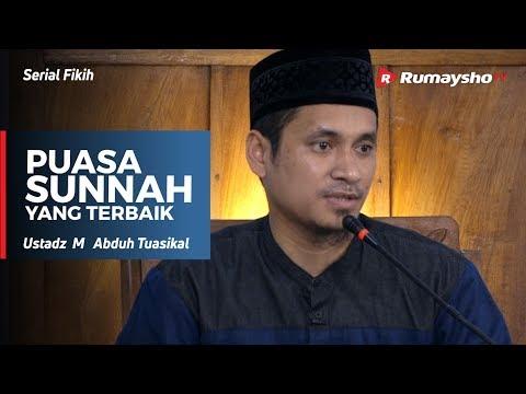 Serial Ramadhan :  Puasa Sunnah yang Terbaik - Ustadz M Abduh Tuasikal