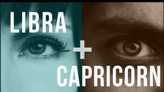 Libra & Capricorn: Love Compatibility