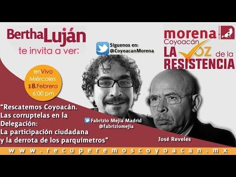 Rescatemos Coyoacán. Las corruptelas en la Delegación con José Reveles y Fabrizio Mejía