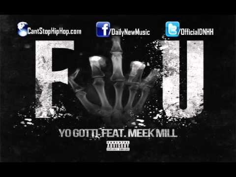 Yo Gotti - F.U. (Fuck You) (Ft. Meek Mill) (November 19th)