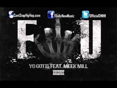 Yo Gotti - F.U. (Fuck You) (Ft. Meek Mill) (November 19th)