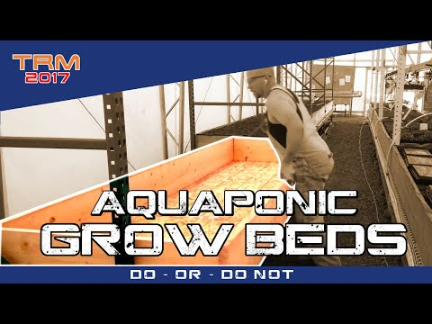Building AQUAPONIC GROW BEDS Part 1