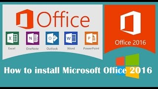 How to install Microsoft Office 2016 ProPlus on Windows 10