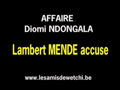 Affaire Diomi NDONGALA MENDE accuse Le Dput du peuple